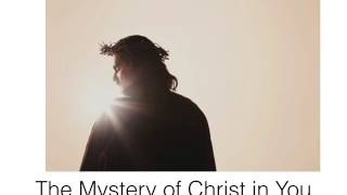 Revealing Jesus: The Mystery of Christ in You