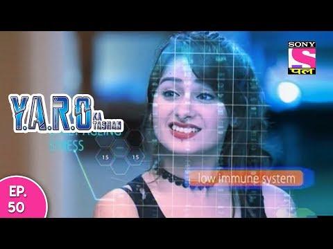 Download Y.A.R.O Ka Tashan - यारों का टशन - Episode 50 - 13th  November, 2017 HD Mp4 3GP Video and MP3