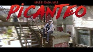 Massi Nada Mas - Picanteo (Video Oficial)
