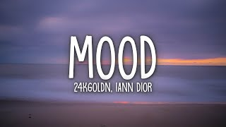 24kGoldn - Mood (Lyrics) ft. Iann Dior