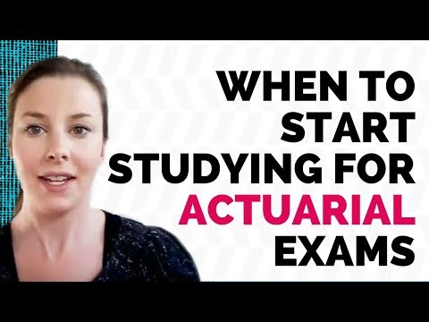 When to start studying for actuarial exams - YouTube
