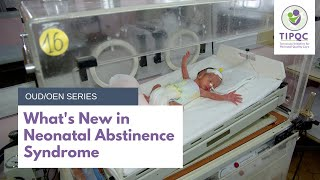 What's New in Neonatal Abstinence Syndrome (NAS)