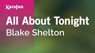 Karaoke All About Tonight - Blake Shelton *