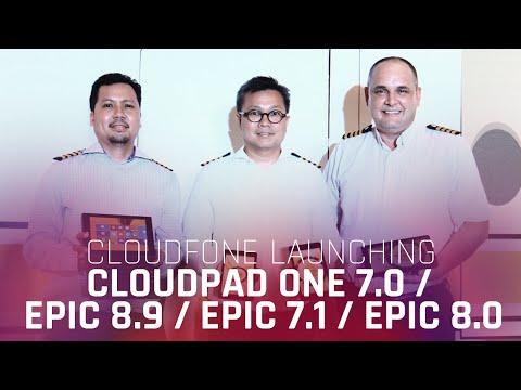 Cloudfone Launching, CloudPad One 7.0/ Epic 8.9 / Epic 7.1 / Epic 8.0