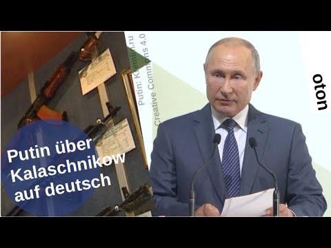 Putin über Kalaschnikow auf deutsch [Video]