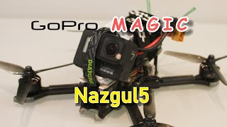 GoPro Maiden Flight with Nazgul5 FPV