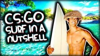 CS:GO SURF IN A NUTSHELL