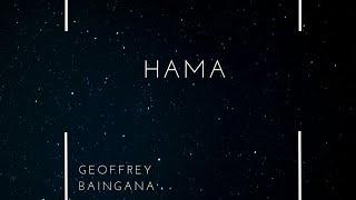 Hama by baingana Geoffrey