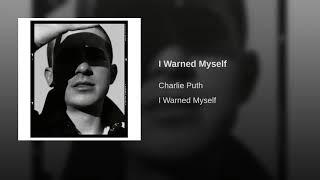 Charlie Puth – I Warned Myself (Audio)