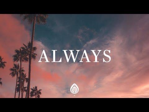Always - I'm with you always