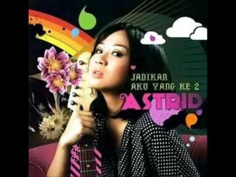 (FULL ALBUM) Astrid - Jadikan Aku Yang Kedua (2007)