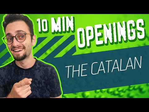 How to play the Catalan   10-Minute Chess Openings