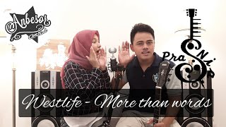 More than words - Westlife cover by Anbesor (Pras dan Nia )