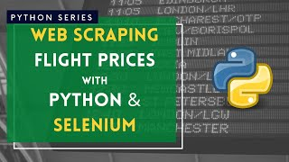 Web Scraping flight prices with Python and Selenium - Simple Tutorial