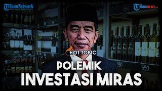 Polemik Perpres Investasi Miras, Direstui Jokowi, Dikritik Sejumlah Tokoh hingga Berujung Pencabutan