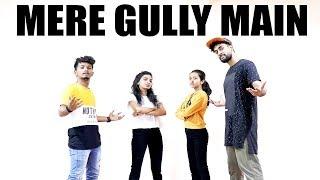 Mere Gully Main Dance cover | Gully Boy | Ranveer Singh, Alia Bhatt | DIVINE | Naezy | Zoya Akhtar