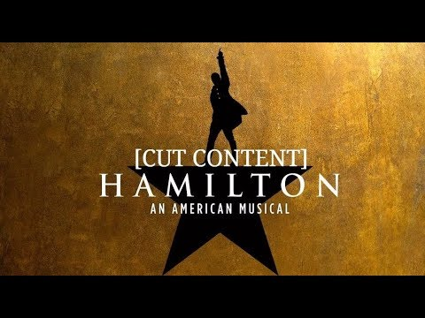 [FULL LYRICS + CUT CONTENT] Hamilton: An American Musical