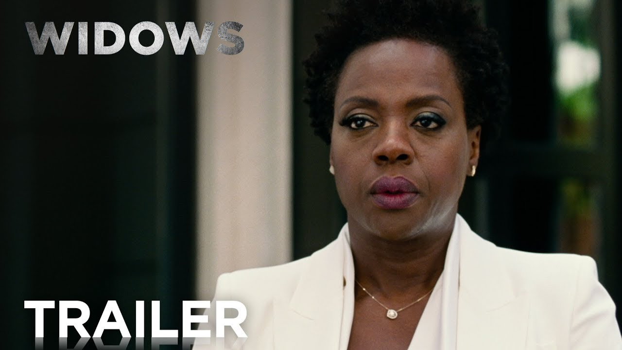 Widows Official Trailer [HD]