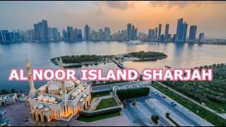 Al Noor Island Sharjah