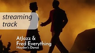 Atjazz & Fred Everything: Hayden's Dance / Soulful Lounge