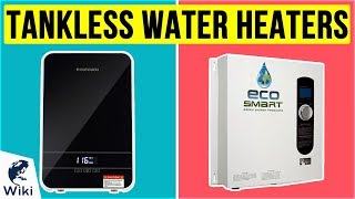 10 Best Tankless Water Heaters 2020