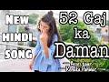 52 Gaj ka Daman ( hindi )   Asees kaur   Renuka Panwar   Dance   Vishakha Nandal