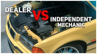 Dealer VS Independent Mechanic?? Who is better for your CAR REPAIR!
