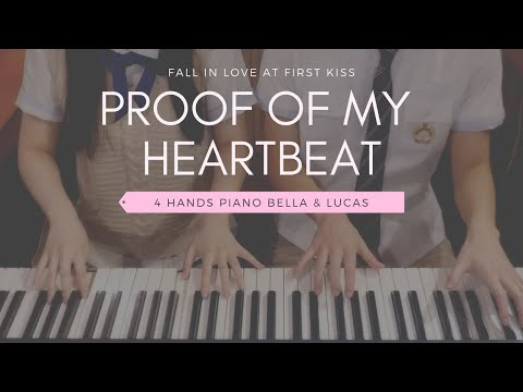 🎵Fall In Love At First Kiss OST - Proof Of My Heartbeat | 4hands Piano