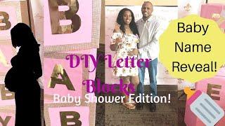 DIY Baby Shower Letter Blocks | Baby Name Reveal! | Baby Shower
