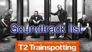 T2 Trainspotting Soundtrack list