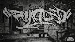 POUNDED - ZERONINETYFIVE [OFFICIAL DEMO STREAM] (2017) SW EXCLUSIVE