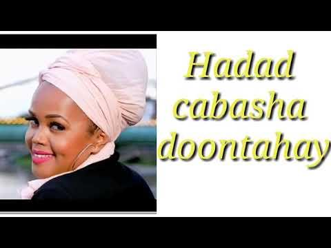 XALIIMO GOBAAD HEES CUSUB |HADAAD CABASHA DOONTAHY |