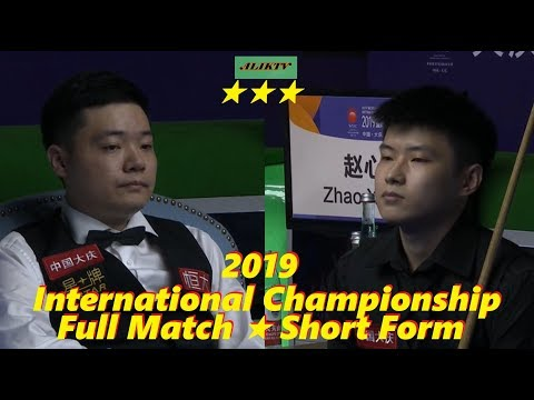 Zhao Xintong vs Ding Junhui ᴴᴰ Int.Champ 2019 (Full Match ★ Short Form)