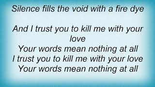Yanni - Kill Me With Your Love Lyrics