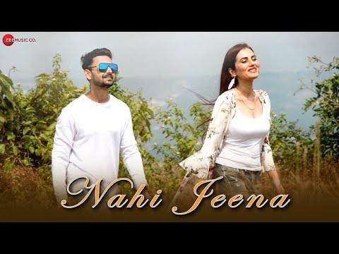 Nahi jeena @zee music