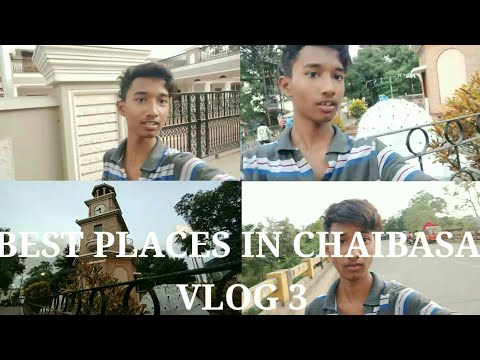 Best places in chaibasa _vlog 3