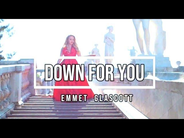 Down For You (Feat. Gillian Baci) - Emmet Glascott