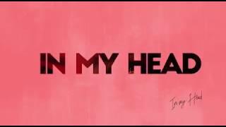 "DJ Prince Ft Sean Tizzle ""In My Head"" Lyrics Video"
