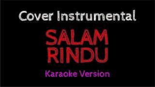Tipe X - Salam Rindu Karaoke