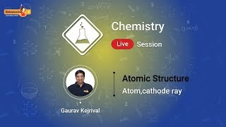 Watch and Learn Atomic Structure and  Atom, Cathode Ray on Extramarks Websi