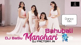 Manohari DJ song - fully Dance Mix - Bahubali song - Mix by DJ BaSu - DJFACTORY.IN