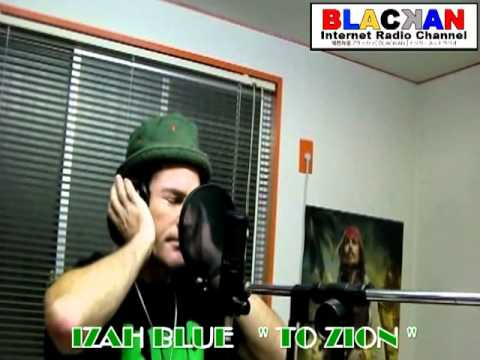 "IZAH BLUE LIVE at BLACKAN RADIO STUDIO singing "" Go To Zion"""