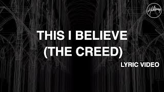 This I Believe (The Creed) [Official Lyric Video] - Hillsong Worship