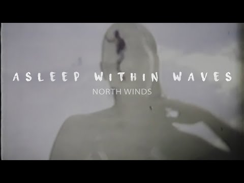 Asleep Within Waves