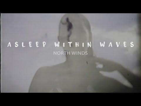 Asleep Within Waves