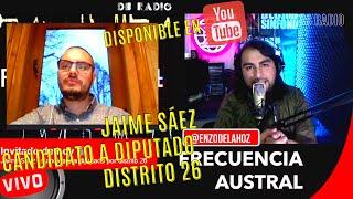 Frecuencia Austral/ Conversamos con Jaime Sáez candidato a diputado por el distrito 26
