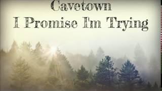 I Promise I'm Trying    Cavetown [Lyrics]
