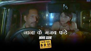 Nana Ke Gazab Funday   Movie scenes   Taxi No. 9211    Nana Patekar, John Abraham   Milan Luthria