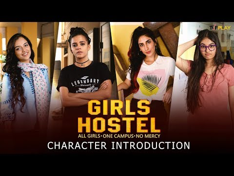Girls Hostel - Character Introduction   Exciting shows and videos on TVFPlay