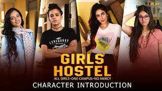 Girls Hostel - Character Introduction | Exciting shows and videos on TVFPlay